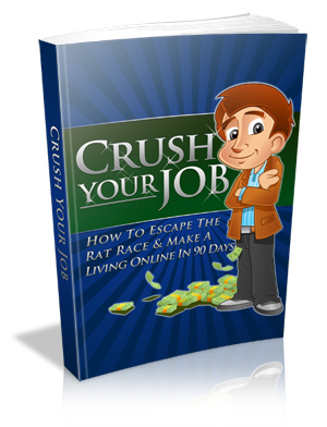 Are You Desperate To Find A Way To Crush Your Job And Make Money Online?